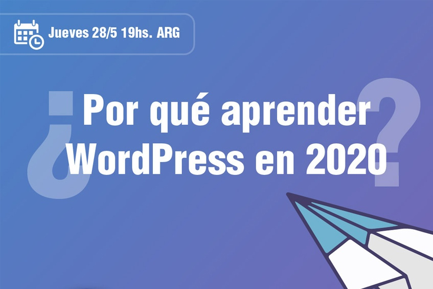 ¿Por qué aprender WordPress en 2020?